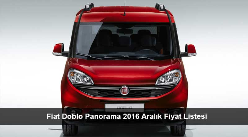 fiat doblo panorama 2016 aral k fiyat listesi son araba fiyatlar. Black Bedroom Furniture Sets. Home Design Ideas