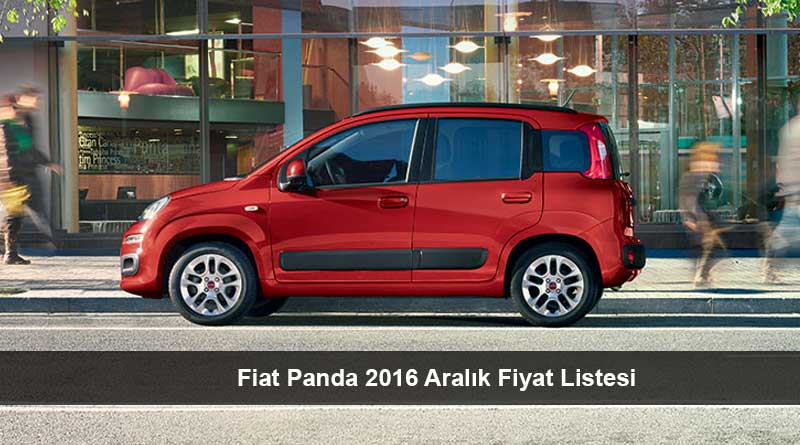 fiat panda 2016 aral k fiyat listesi son araba fiyatlar. Black Bedroom Furniture Sets. Home Design Ideas